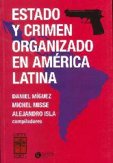 Estado y Crimen Organizado en América Latina
