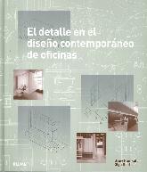 El Detalle en el Diseño Contemporáneo de Oficinas