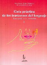 Guía práctica de los trastornos del lenguaje 2 Tomos