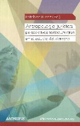 Antropología jurídica: perspectivas socioculturales en el estudio del derecho
