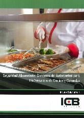 Segurida Alimentaria : Sistema de Autocontrol para los Servicios de Cocina y Comedor