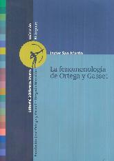 La Fenomenología de Ortega y Gasset