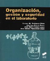 Organización, gestión y seguridad en el laboratorio