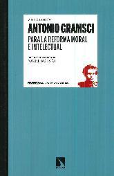 Antología Antonio Gramschi para la reforma moral e intelectual