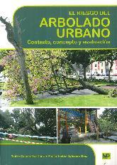 El riesgo del Arbolado Urbano