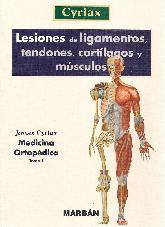 Lesiones de Ligamentos, tendones, cartílagos y músculos - Tomo 1