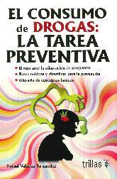 El Consumo de Drogas: La tarea Preventiva