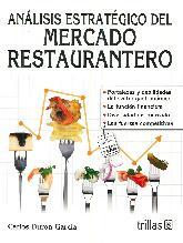 Análisis estratégico del Mercado Restaurantero