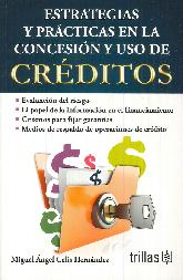 Estrategias y Prácticas en la Concesión y Uso de Créditos
