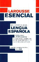 Larousse Esencial Diccionario de la Lengua Española