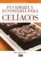 Panadería y Repostería para Celíacos. Cocina Clasica