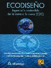 ECODISEÑO, Ingeniería  sostenible de la cuna ala cuna