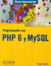 Programación con PHP 6 y MySQL