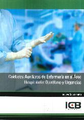 Cuidados Auxiliares de Enfermería en el área Hospitalaria : Quirófano y Urgencias