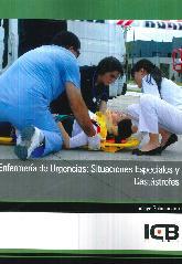 Enfermería de Urgencias : Situaciones Especiales y Catástrofes
