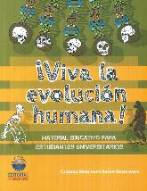 ¡ Viva la evolución humana !