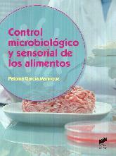 Control Microbiológico y Sensorial de los Alimentos