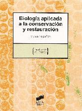 Biologia aplicada a la conservacion y restauracion