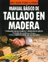 Tallado en Madera Manual Básico de