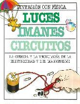 Luces, imanes, circuitos