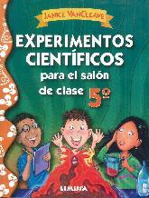 Experimentos científicos para el salón de clases 5º