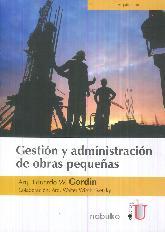 Gestión y administración de obras pequeñas