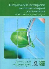 El Impacto de la Investigación en Ciencias Biológicas y su Enseñanza
