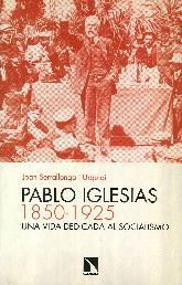 Pablo Iglesias 1850-1925