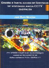 Diseño e instalación de sistemas de videovigilancia CCTV digitales