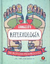 Reflexología. Sanación. Una práctica para promover la salud