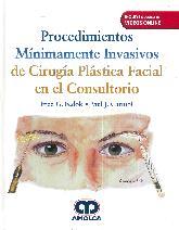 Procedimientos Mínimamente Invasivos de Cirugía Plastica Facial en el Consultorio