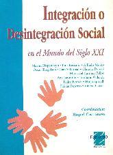 Integracion o desintegracion social en el mundo del siglo XXI