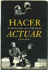 Hacer Actuar Stanislavski contra Strasberg