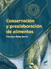 Conservación y Preelaboración de Alimentos