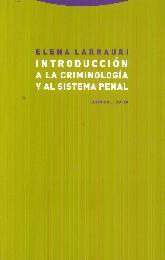 Introducción a la criminología y al sistema penal