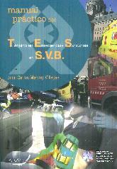 Manual práctico del técnico en Emergencias Sanitarias en SVB