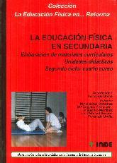 La educacion física en Secundaria : elaboración de materiales curriculares, 4 ESO, 2 ciclo. Unidade