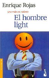 El hombre light una vida sin valores