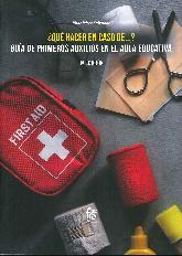 ¿Qué hacer en caso de... ? Guía de primeros auxilios en el aula educativa