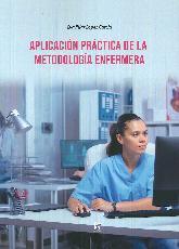 Aplicación práctica de la metología enfermera