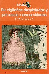 De Cigueñas Despistadas y Princesas Intercambiadas