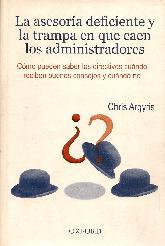 La asesoria deficiente y la trampa en que caen los administradores