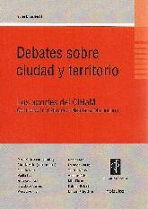 Debates sobre ciudad y territorio
