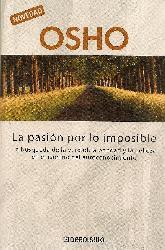 La pasion por lo imposible