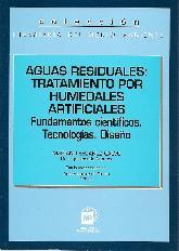 Aguas residuales: Tratamientos por humedales artificiales