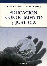 Educacion, conocimiento y Justicia