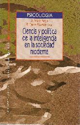 Ciencia y politica de la inteligencia en la sociedad moderna