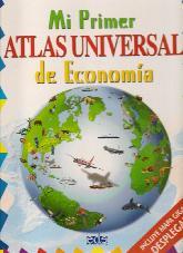 Mi primer Atlas Universal de Economia