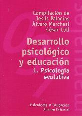 Desarrollo Psicologico y Educacion 1. Psicologia evolutiva
