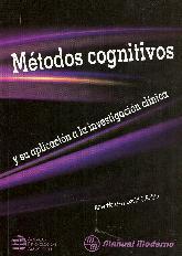 Metodos Cognitivos y su aplicacion en investigacion clinica